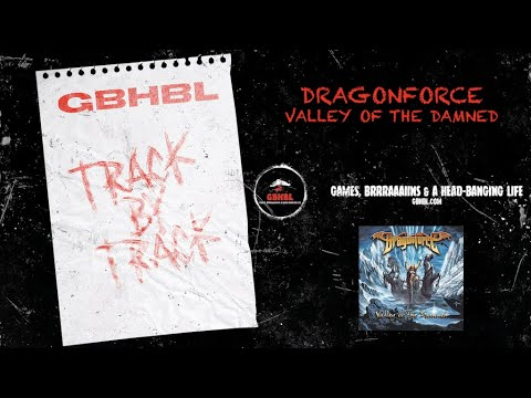 Track by Track: Dragonforce - Valley of the Damned