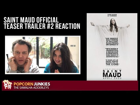 SAINT MAUD Official TEASER TRAILER #2 – The Popcorn Junkies FAMILY REACTION