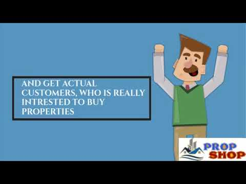 List Your Property With PropShop & Get Actual Customers Who is  Really Interested to Buy Properties