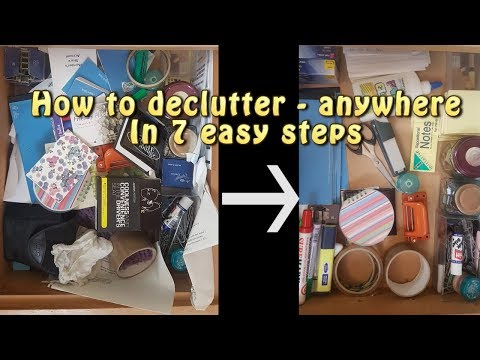 How to Declutter - 7 Easy Steps