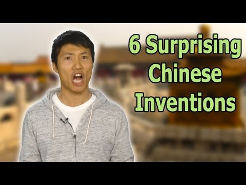 6 Chinese Inventions That May Surprise You!