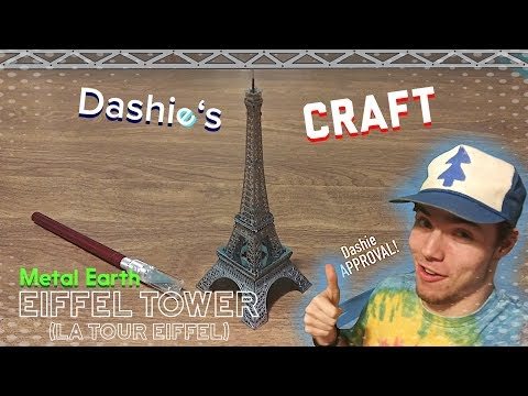 """Dashie's Craft - Metal Earth: Eiffel Tower """"This is A Beautiful Kit!"""""""
