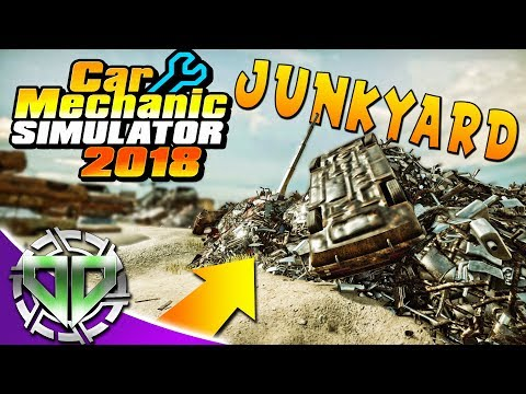 Car Mechanic Simulator 2018 : How to Unlock the Junkyard! (PC)