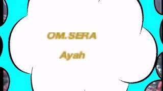 Video SERA - AYAH LIVE SMK PANCASILA 1 WONOGIRI 3 MEI 2018 AVW Channel Youtube download MP3, 3GP, MP4, WEBM, AVI, FLV September 2018