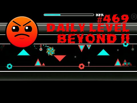 DAILY LEVEL #469 Geometry Dash 2.11 el nivel BEYOND II
