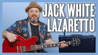 Jack White Lazaretto Guitar Lesson + Tutorial