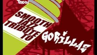 Smooth Jazz Tribute To Gorillaz-Tomorrow Comes Today
