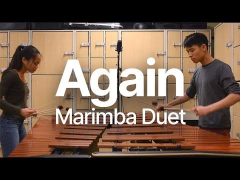 Again - Marimba Duet By Arnor Chu (4 3 Oct) - YouTube