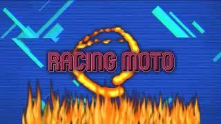 Racing moto. .......