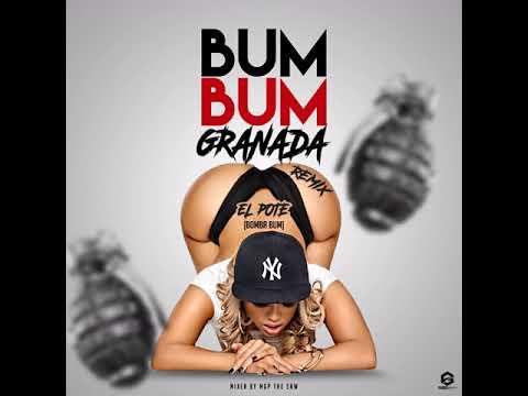 Bomba Bum Granada (Remix) - El Pote