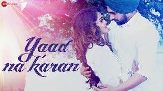 Yaad Na Karan - Official Music Video | Vipin, Nitin, Johny Vick, Priya & Nishu | Johny Vick