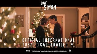 Love, Simon [Official International Theatrical Trailer #1 | Uncut in HD (1080p)]