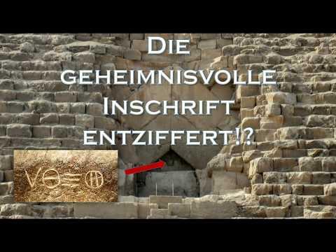 Die geheimnisvolle Inschrift der Cheops Pyramide entziffert!?