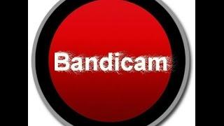 Как обмануть Bandicam