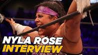 Nyla Rose On Being A Trailblazer, AEW Women's Championship Match & Crazy Match Stipulations