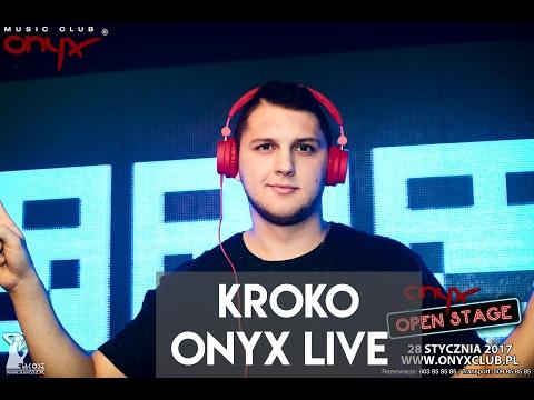 KROKO LIVE  @ONYX  - Onyx Open Stage  [+TRACKLIST]