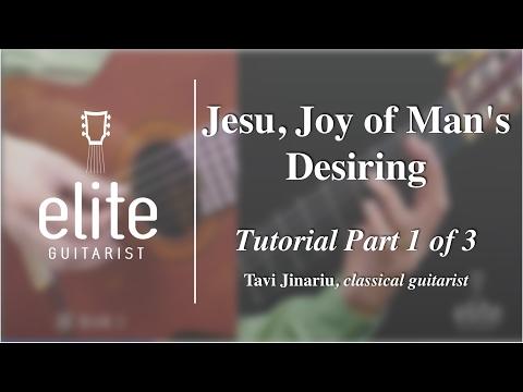 Learn to play Jesu, Joy of Man's Desiring - EliteGuitarist.com Classical Guitar Tutorial Part 1/3
