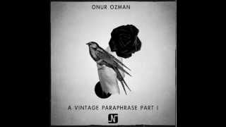 Onur Ozman - Between Your Arms (Original Mix) - Noir Music