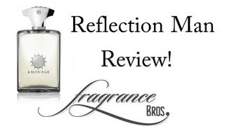 Reflection Man Review! Easy To Wear(Buy here: http://amzn.to/1utt2cP Fragrance Bros merch: http://fragrancebros.spreadshirt.com/ Buy cool t-shirts: http://tinyurl.com/nkh4w7a Buy cool stuff on ..., 2013-06-01T14:32:53.000Z)