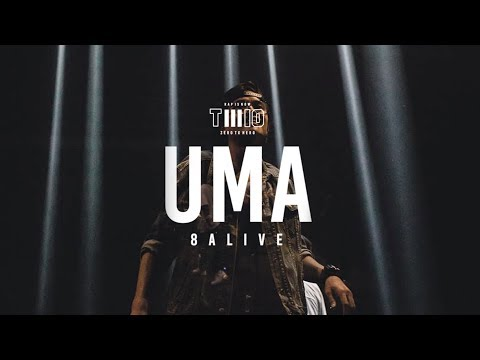TWIO3 : UMA LIVE @ 8ALIVE | RAP IS NOW