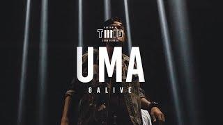 TWIO3 : UMA LIVE @ 8ALIVE | RAP IS NOW