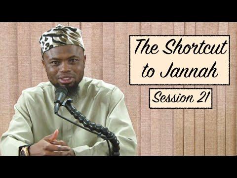 The Shortcut to Jannah | Session 21 | Sh. Okasha Kameny