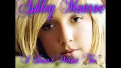 Ashley Monroe --- I Don't Want To