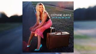 Stephanie Quayle's new album LOVE THE WAY YOU SEE ME available here...