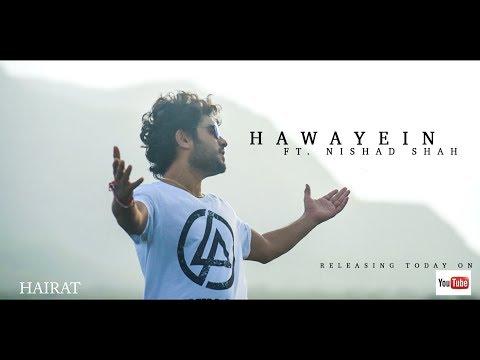 Hawayein | Revisited By Nishad Shah / Jab Harry Met Sejal /Arijit Singh /Hairat