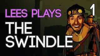 The Swindle (Part 1 - The Introduction)