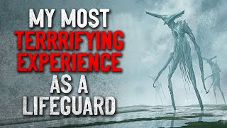 """My Most Terrifying Experience as a Lifeguard"" Creepypasta"