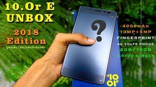 10.Or E 2018 Edition Phone Unbox By Ashu Tech Adda