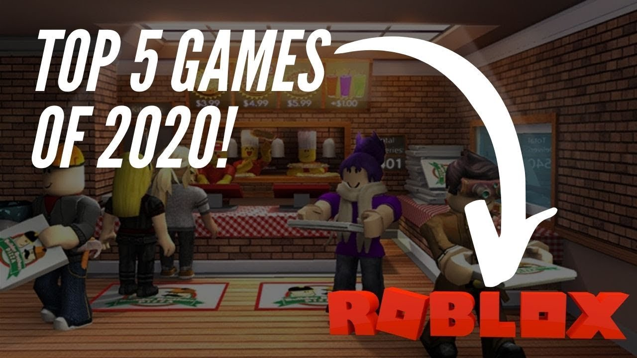 Top 5 Best Roblox Games 2020 Youtube