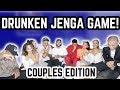 DRUNKEN JENGA GAME *Youtube Couples Edition* (Ft. KB & Karla, JuJu & Des, Ky & Kae + JK Nation)