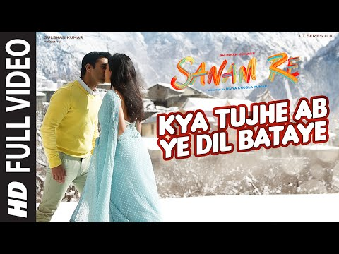 Kya Tujhe Ab FULL VIDEO SONG | SANAM RE | Pulkit Samrat, Yami Gautam | Divya Khosla Kumar | T-Series