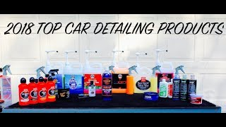 2018 Best Car Detailing Products I Use  | Auto Fanatic