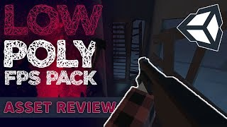 Asset Review: Low Poly FPS Pack | Unity 3D