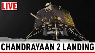 WATCH LIVE: Landing of Chandrayaan-2 on Moon | चंद्रयान-2