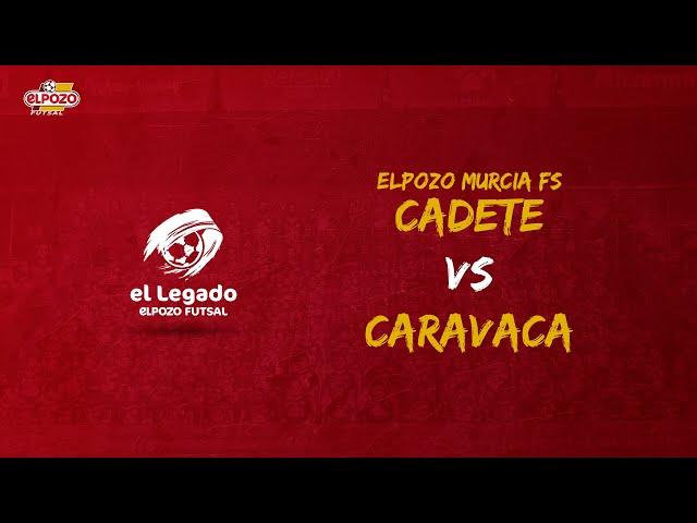 ElLegado - Cadete vs Caravaca