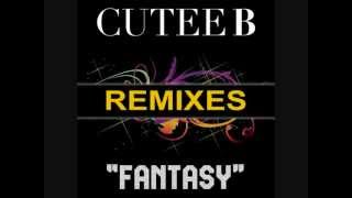Cutee B Feat Jarell Perry - Fantasy (Matt Joko Remix)