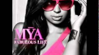 Mya - Fabulous Life [New Song 2011]