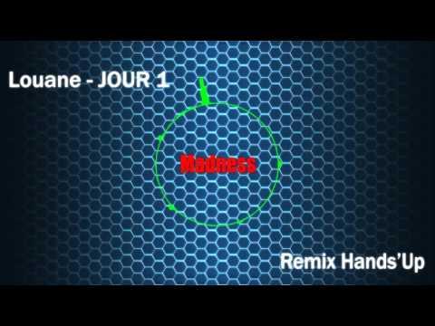 Louane - JOUR 1 (Madness remix)