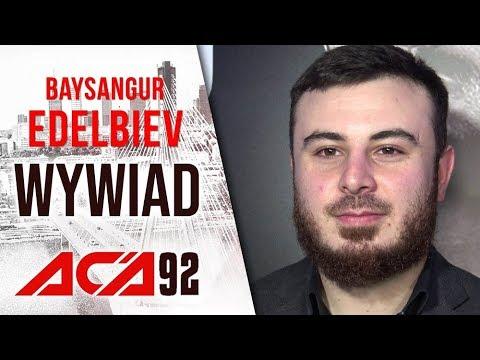 Baysangur Edelbiev Po ACA 92: Kolejna Gala W Polsce Może Jeszcze Przez Latem