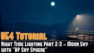 UE4: الليل إضاءة ثابتة 2/2 - قمر السماء (Lightmass) w/BP السماء المجال التعليمي