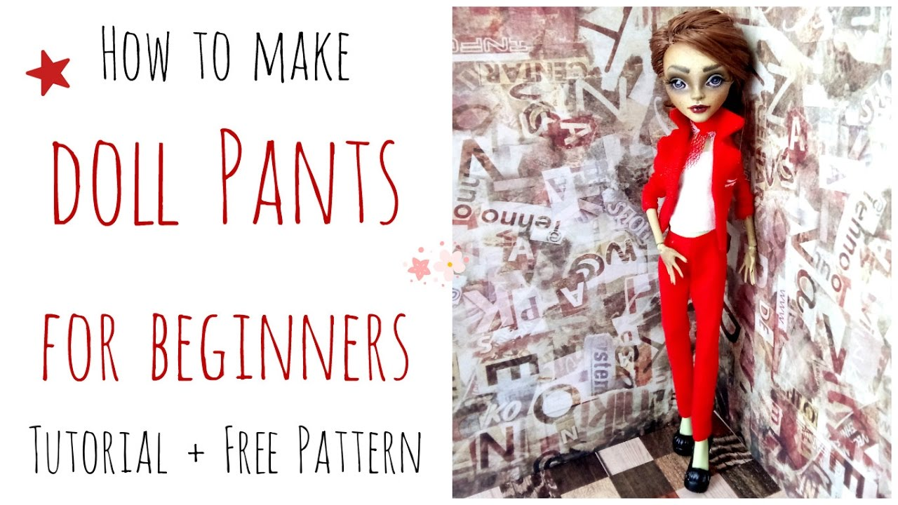 How to make doll pants / trousers - Monster High pants easy for ...