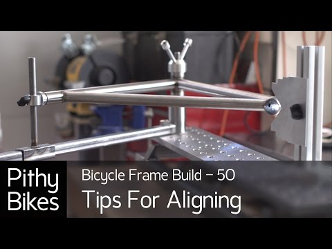 Bicycle Frame Build 50 - Alignment Tips and Modifications