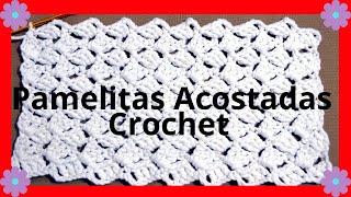 Como hacer el Punto Pamelitas Acostadas en tejido crochet tutorial paso a paso.