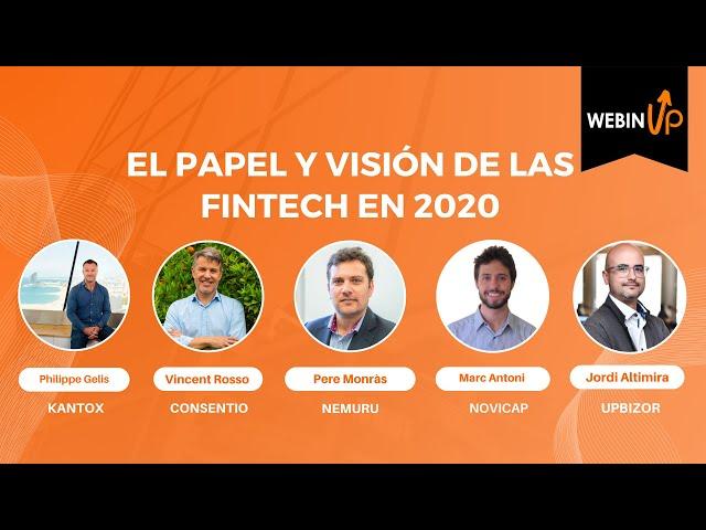 El papel y visión de las Fintech en 2020 - #webinUP 17