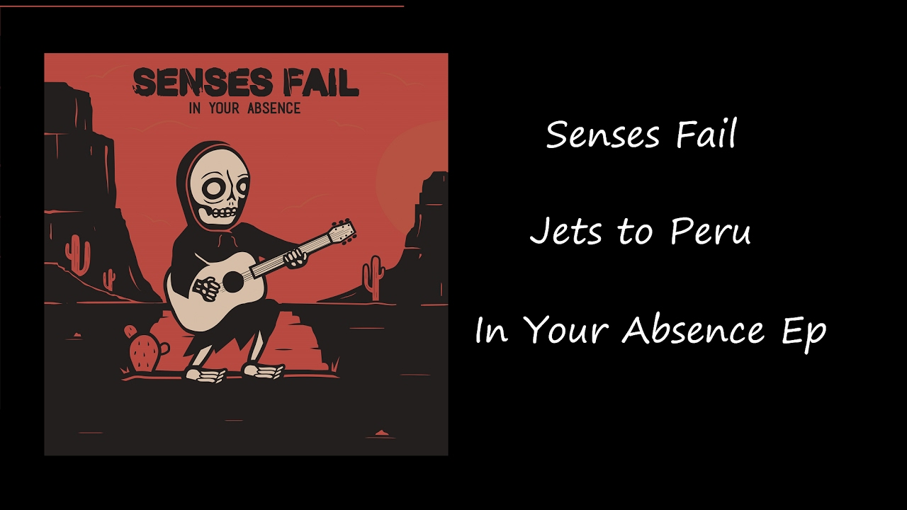 senses-fail-jets-to-peru-lyrics-fearmerawr