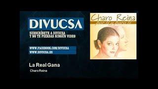 Charo Reina - La Real Gana